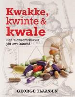Kwakke, Kwinte & Kwale